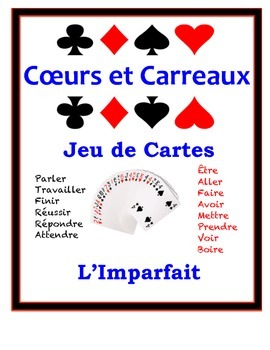 French Imperfect Speaking Activity: Playing Cards, Groups