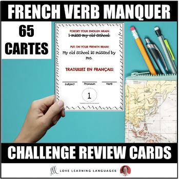 French Verb MANQUER À - Comprehensive Lesson Plan