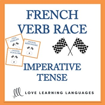 French Verb Race Game IMPERATIVE TENSE