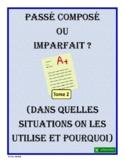 French Verb Tenses - passé composé ou imparfait ? (Volume 2)