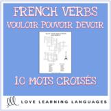 French Verbs VOULOIR - POUVOIR - DEVOIR Crossword Puzzles - Mots Croisés