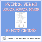 French Verbs VOULOIR - POUVOIR - DEVOIR Crossword Puzzles