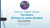 French Video Lessons: The Basics Primary & Junior Grades F