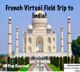 French Global Communities Virtual Field Trip to India! | E