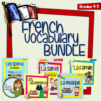 French Vocab Activities BUNDLE - Health, Music, Clothing, Sports, and Family