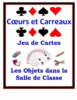 French Classroom Objects Speaking Activity: Playing Cards, Groups