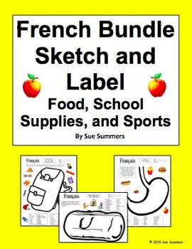 French Vocabulary Bundle of 3 Sketch and Label Activity Worksheets