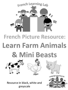 French Immersion - Farm Animal & Mini Beasts - Pictures in B&W