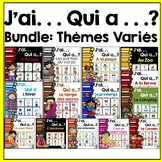 French Vocabulary Game BUNDLE - J'ai. . . Qui a. . .?  (thèmes variés)