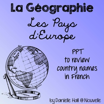 French Vocabulary PPT - Les Pays - Countries of Europe - Map Game