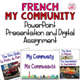 French Vocabulary Presentation and Assignment – My Community/ Ma Communauté