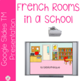 French Vocabulary Presentation and note taker - Rooms in a School