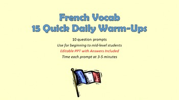 French Vocabulary Quiz Warm-Ups: 15 total prompts
