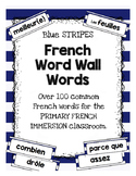 French WORD WALL - Primary Immersion