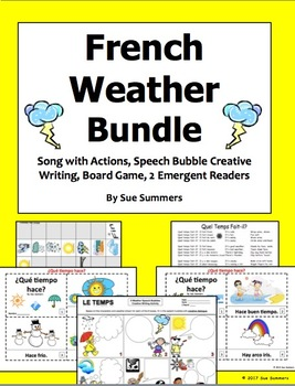 French Weather Bundle - Song w/Actions, Creative Writing, Board Game, 2 Booklets