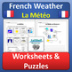 French Weather Unit La Météo BUNDLE