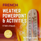 French Weather PowerPoint, Interactive Notebook and Google Drive Activities