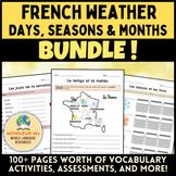 French Weather, Seasons, Months BUNDLE! [Le temps, les saisons, et les mois]