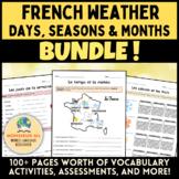 French Weather, Seasons, Months BUNDLE! [Le temps, les sai