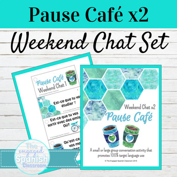 French Weekend Chat Pause Café Speaking Activity