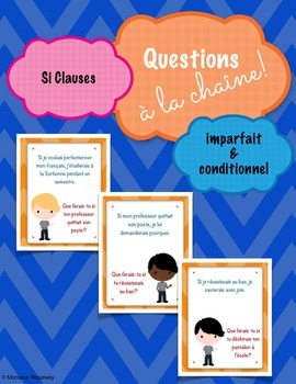Questions à la chaîne (Si Clauses) -- French Whole-Class S