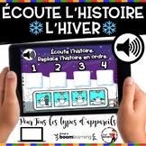 French Winter BOOM Cards - Écoute et replace l'histoire. (Thème HIVER : Jeu 5)