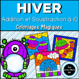 French Winter Color by Number Addition and Subtraction Within 10 | En Français