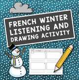 L'hiver: French Winter Listening and Drawing Activity