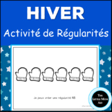 French Winter Patterns Activity: Les Régularités d'Hiver e