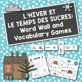French Winter + Sugaring Off: Word Wall and Vocabulary Games