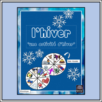 French – Winter Spinner Board Activity – Tournez les roues - Sentence building