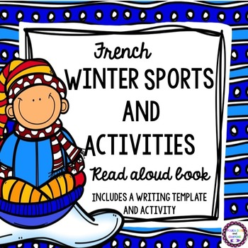 French Winter Sports and Activities Read Aloud Book with W