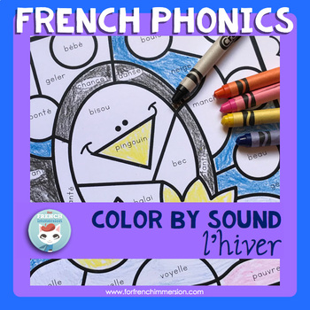 Hiver French Winter Worksheets Color by Sound | French Phonics Practice français