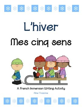 """French Winter Writing Activity """"Mes cinq sens"""""""