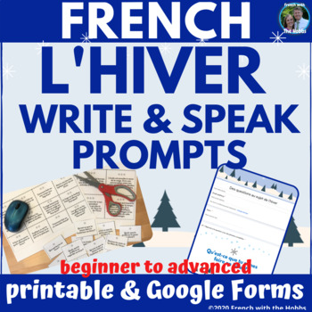 French Winter Writing and/or Speaking Prompts