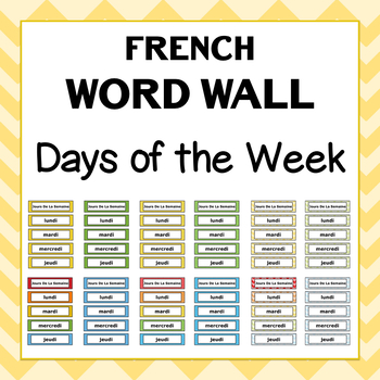 French Word Wall - Days of the Week - 12 Designs to choose from!