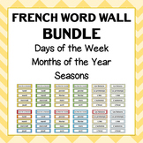 French Word Wall - Days, Months and Seasons BUNDLE - 12 De