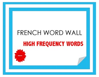 French Word Wall - High Frequency Words