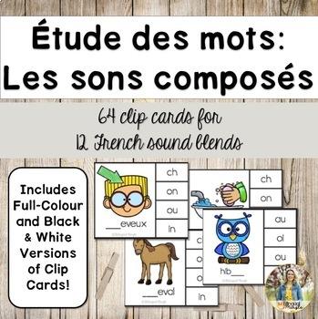 French Word Work - Sound Blends (Etude des mots - les sons) Activity