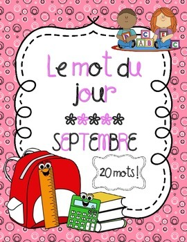 French Word of the Day (September and Back-to-School) - Mot du jour (Septembre)