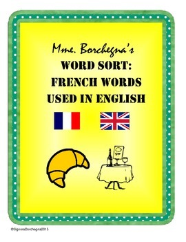 French Words Used in English Word Sort (First Week or Sub Plans)