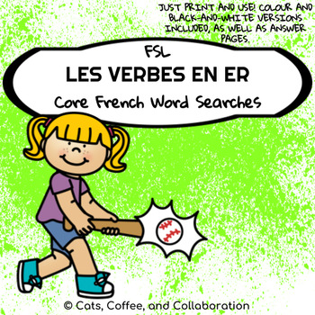 French Word Searches: Les Verbes en ER/ER Verbs (Mots Cachés)