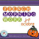 French Morning Work OCTOBRE | Petit travail du matin | French bell work