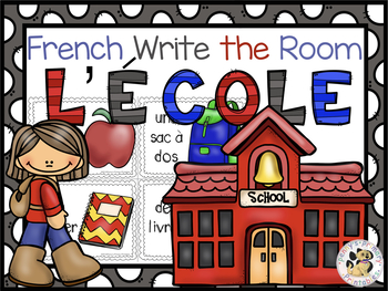 French School Write the Room: l'école
