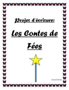 French Writing Project: Projet d'écriture, Les contes de fées