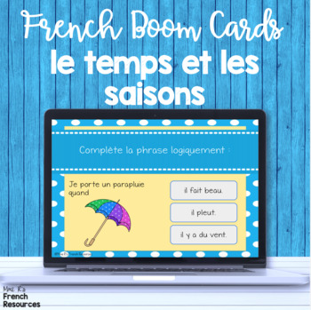 French weather task cards BOOM CARDS LE TEMPS French Distance Learning