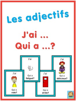 French adjectives  J'ai ... Qui a ...? game