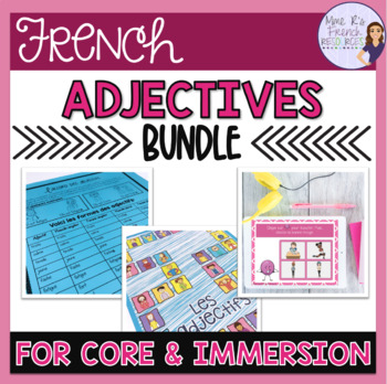 French adjectives bundle LES ADJECTIFS