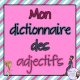 French adjectives list with English translations/mon dicti
