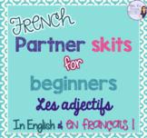 French adjectives partner skits LES ADJECTIFS ACTIVITÉ ORALE